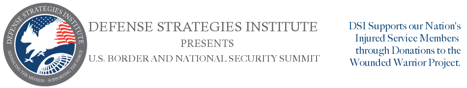 Border Security Summit | DEFENSE STRATEGIES INSTITUTE